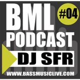 BML PODCAST #04 - DJ SFR
