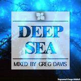 Deep Sea • Mixed by Greg Davis