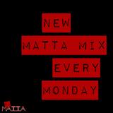 mATTA's Monday Mix - PUSH!