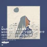 Maboul Basmati mode French Vortex #19 invite Classical M - 10 octobre 2019