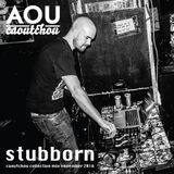 Stubborn - Caoutchou Collective mix nov 2016 [AOU-M23]