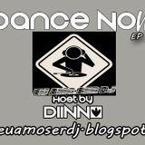 Dance Now - EP2 www.euamoserdj.blogspot.com.br - DJ DIINO