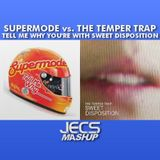 Tell Me Why You're With Sweet Disposition [JECS Mashup Trax]