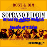 Soprano Riddim (bost bim productions 2009) Mixed By SELEKTA MELLOJAH FANATIC OF RIDDIM