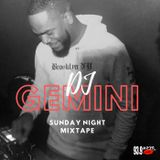 DJ GEMINI SUNDAY NIGHT MIXTAPE LIVE ON 93.9 WKYS 3-1-2020