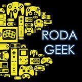 Roda Geek #3 Netflix