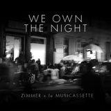 ZIMMER, We Own The Night (for lemusicassette.com)