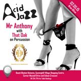 Acid Jazz with Mr Anthony
