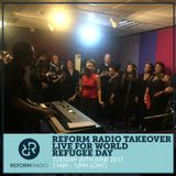 Reform Radio Takeover Live for World Refugee Day 20th June 2017