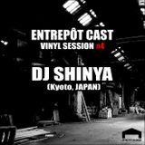 Entrepôt Cast - Vinyl Session #4 - DJ Shinya