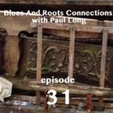 Blues And Roots Connections, with Paul Long: episode 31 (A Special Tribute To Allen Toussaint)