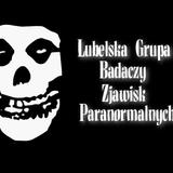 Lubelska Grupa Badaczy Zjawisk Paranormalnych.