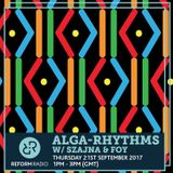 Alga Rhythms w/ Szajna & Foy 21st September 2017
