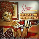 Respect the Wombman Vol. 1 (Hip Hop, Neo Soul & RnB dedicated to our Superwomen)