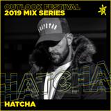 Hatcha - Outlook Mix Series 2019