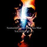 Seaman@Double Crash-Sea Man Vol.33 (2017-07-27)