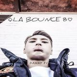 LA BOUNCE 8