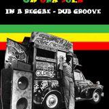 """ UN'ORA SOLA "" in a Reggae - Dub groove...selected and mixed by Mr. Magoo from Audiomessage"