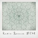 Radio Bounce #278 (w/ Jizef, AfroQBen, Paul Nice, Full Crate, J.Dilla ..)