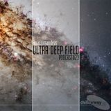 Ultra Deep Field Podcast #023 Mixed By Anassimandrus