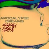 Apocalypse Dreams - Neo-psychedelia Mixxx