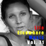 Life Elsewhere Music Vol 71