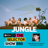 The Selector (Show 893 Ukrainian version) w/ Jungle