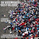 SK VIBEMAKER BEST OF 2018