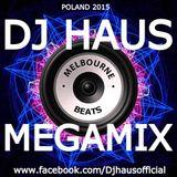 DJ Haus Melbourne Beats Megamix 2015