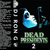 DJ Ron G – Dead Presidents 2