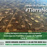 Tierra Negra - Fracking - Parte 2