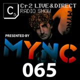 MYNC presents Cr2 Live & Direct Radio Show 065