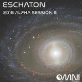 Eschaton - The 2018 Alpha Sessions - Show 6 - 13th Mar 2018