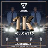 @LORDZDJ 1K Followers Mix | Follow My Mixcloud Account | Hip Hop, Trap & RnB Music