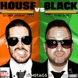 House vs. Black - Chris Dvorak & BLIZZ aka Big Sash in the Mix