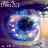 john mool - spirits vol.2 - dub pc 038