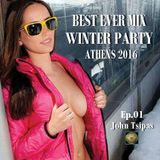 BEST EVER MIX - ATHENS WINTER PARTY 2016 Ep.01