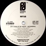 MFSB - Let's Clean Up The Ghetto (Pied Piper Instrumental Regroove)