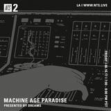 Machine Age Paradise w/ Dreams - 16th June 2017