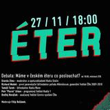 Rozpravy: Éter / 27.11.2014