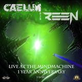 Caelum B2B Reen at the Mindmachine 1 Year Anniversary - July 2015
