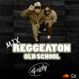 Mix Reggaeton Old Shool