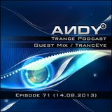 TrancEye guest mix - ANDY's Trance Podcast Episode 71