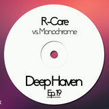 R-Core [vs. Monochrome] - Deep Haven Ep.19