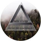 robert heel - hello strange podcast #211