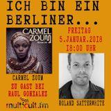 5.1.2018 ICH BIN EIN BERLINER RadioMulticult.fm