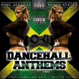 DJ OKI - DANCEHALL ANTHEMS VOLUME 02 // May 2015 // Pure Jamaican Sound System