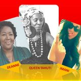 Deanne, Queen Tahuti with Imani