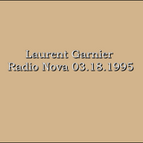 Laurent Garnier - Radio Nova 03.18.1995