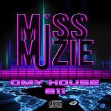 DjMissMuzie - OMY HOUSE 11 (Nov 2018)